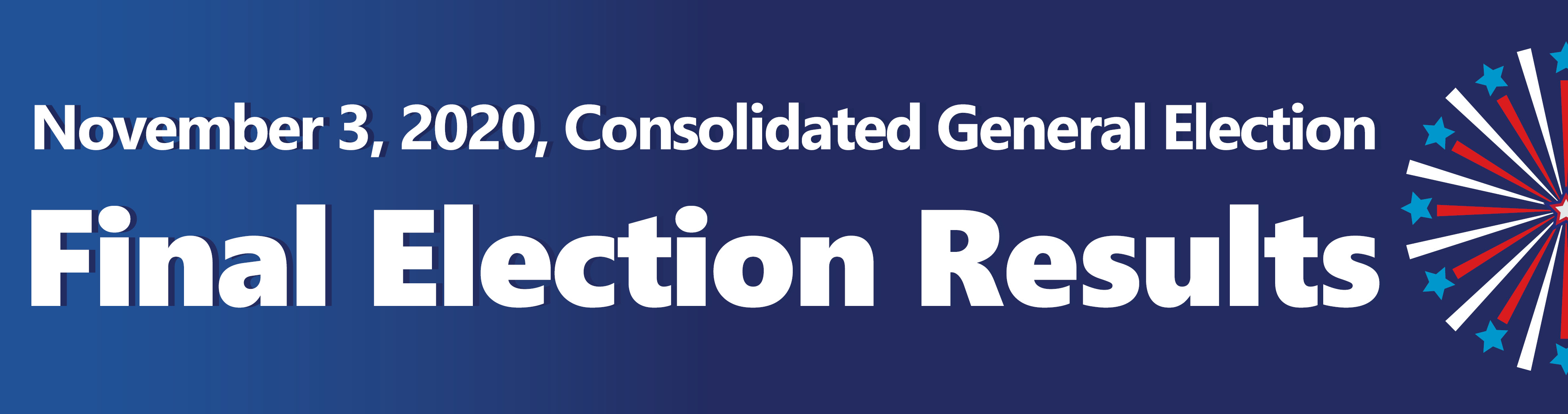 November 3, 2020 Consolidated General Election Preliminary Results