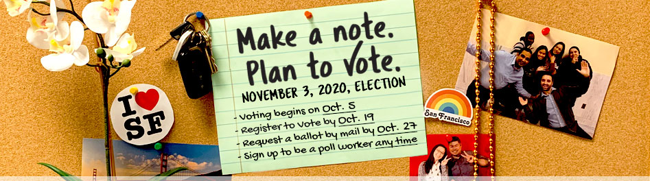 Key Dates November 3, 2020 Election: Voting begins 10/05/2020, Register by 10/19/2020, Vote by mail request by 10/27/2020.