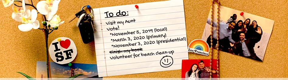 A To Do list pinned on a corkboard provides a reminder to vote in the next three elections.